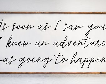 As Soon As I Saw You, Winnie the Pooh, A.A. Milne Quote, Adventure, Home Decor, Wood Sign, Children's Wood Sign, Farmhouse Decor