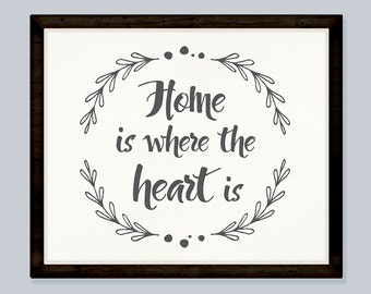 Home is where the heart is quote, leafy border, digital print dark grey 8x10 INSTANT DOWNLOAD