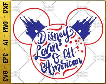 Disney lovin all american SVG 4th of july SVG hand drawn design svg cut cuttable cutting files Cricut Silhouette Download  SVG png eps dxf