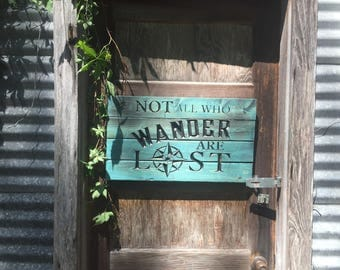 Carved Not All Who Wonder Are Lost Rustic Pallet Sign - Rustic Home Decor - Travel - Compass