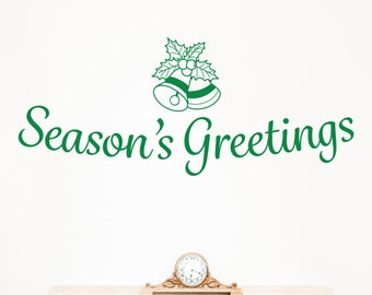 Season's Greetings - Vinyl Wall Decal Quote