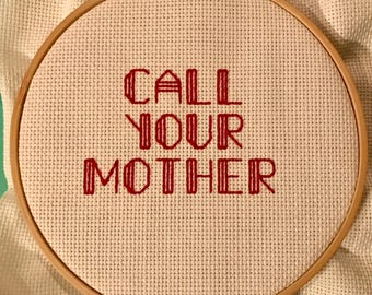 CALL YOUR MOTHER Needlepoint