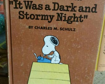 "Snoopy and ""It Was a Dark and Stormy Night"" by Charles M Schulz/Hardcover Collectible Book/Peanuts Gang Book/Kid's Room Decor/Charlie Brown"