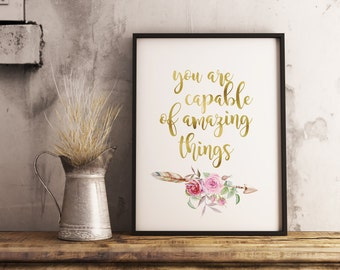 You Are Capable Of Amazing Things Quote, Inspirational Quote, Office Decor, Boho Arrow, Gold Foil Art, Printable Wall Art