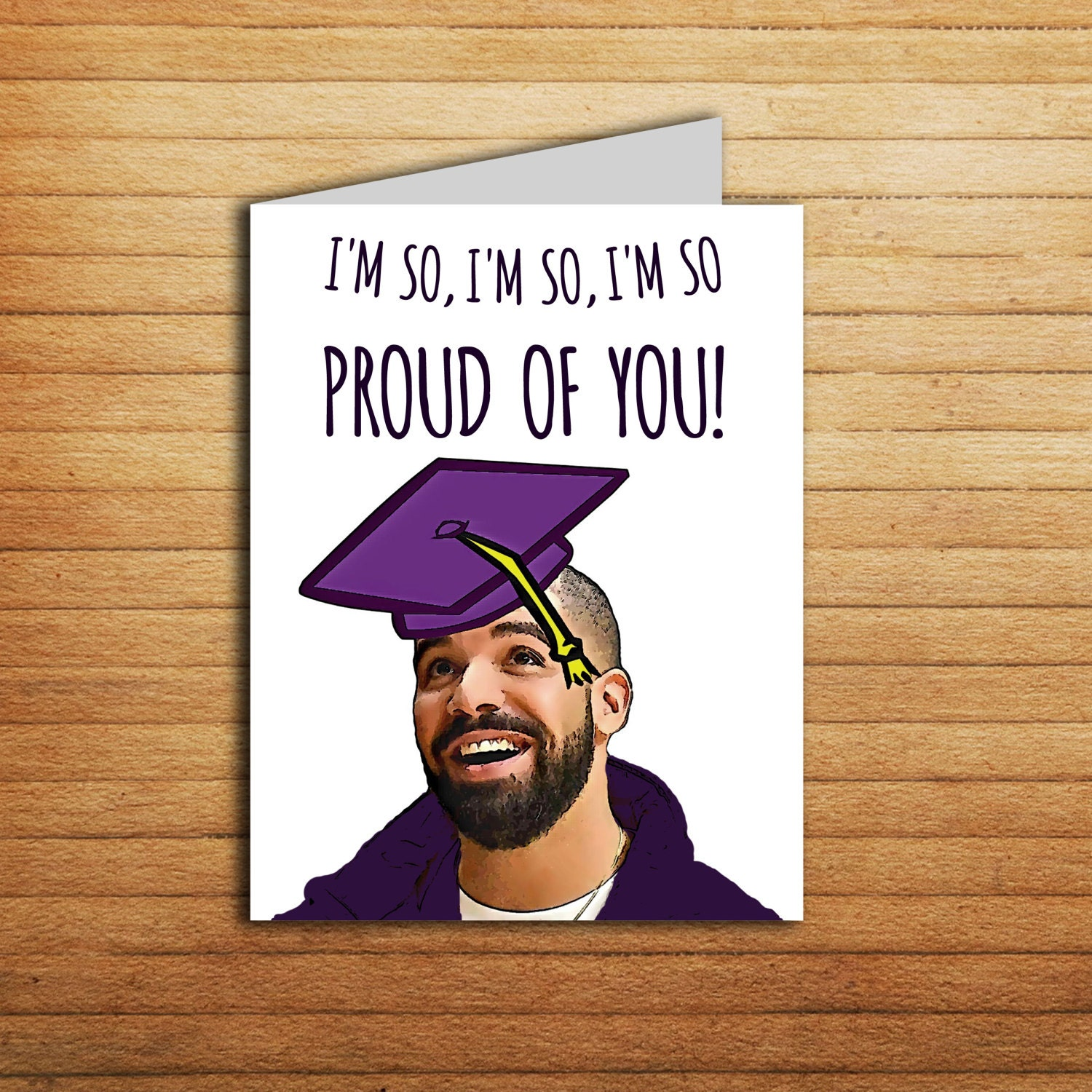 il_fullxfull.1181288397_atoa drake new job card printable drake graduation card i'm so,Congratulations Graduate Meme