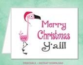 SALE Printable Pink Flamingo Christmas Card Southern Merry Christmas Y'all Family Girl Christmas Card - DIY Instant Download Christmas Card