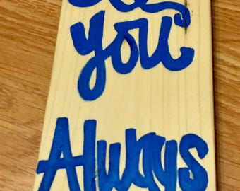 Love You Always Word Art