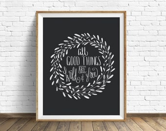 """wall art prints, instant download, printable art, wild and free, quote art, quote prints, black and white, art, prints - """"Wild and Free"""""""