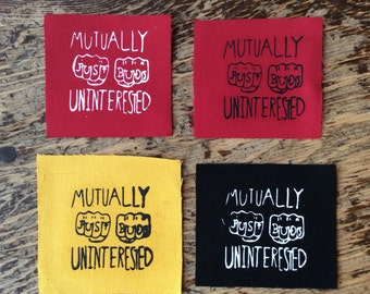 "Mutually Uninterested - Original Screen Print Canvas Best Friends Patch 4.5"" x 4"""