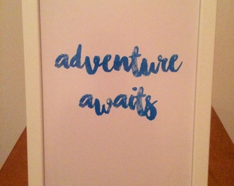 Adventure awaits quote print - Travel quote, new beginnings, new adventures A4 print