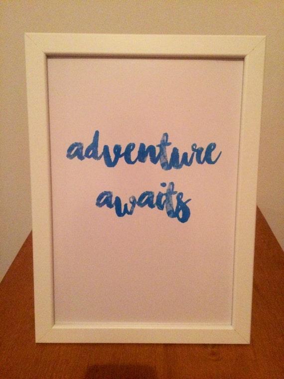 Adventure awaits quote print Travel quote new beginnings