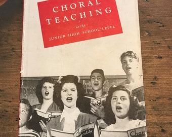 1947 Choral Teaching at the Junior High School Level, Choir, Singing (A045)