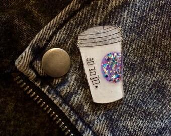 Rise and Grind Coffee Pin | Barista Jewelry, Caffeine  Fiend, Latte, Glitter Jewelry, Brooch, Lapel Pin