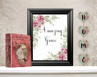 Christian Digital Printable, Christian Wall Art, Amazing Grace, Floral Wall Print, Digital Wall Art. No. Q113