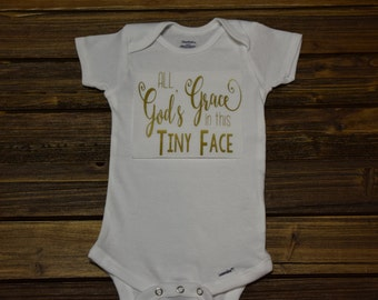 All Gods Grace In This Tiny Face Baby Bodysuit Baby  Baby Shower Gift Nursery Custom Clothing Infant Choice Of Font Color {K83}