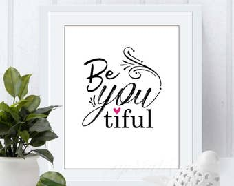 be-you-tiful digital print