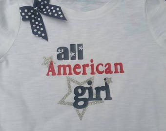 All American Girl Shirt , Girls Shirt, Memorial Day, Fourth of July, Military Homecoming,Sizes 3 MO- 4T