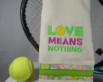 """Cream and Lime or pick your own color """"Love Means Nothing"""" Tennis Towel"""