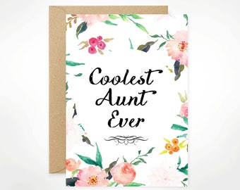 Coolest Aunt Ever, Happy Mother's Day, Printable, Mother's Day Card, For Mom, Watercolour, Floral, Aunt, Stepmom, Nana