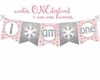 I am one Banner, Winter ONEderland banner, Pink and Silver banner, 1st birthday banner, Winter I am One printable banner, digital file.