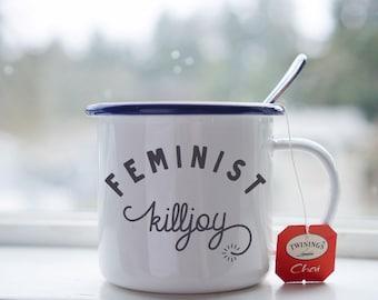"""Feminist Mug - Feminist Enamel Mug - """"Feminist Killjoy"""" Camping Mug"""