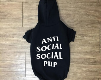Anti Social Social Pup Hoodie | Anti Social Puppy Club | Hypebeast | Pet Clothing | Dog Clothing | Dog Sweater