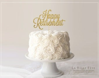 Happy Retirement gold glitter cake topper