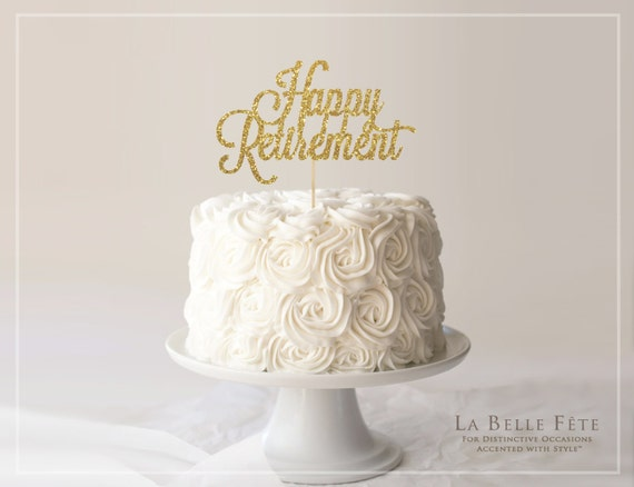 Happy Retirement Gold Glitter Cake Topper Or Centerpiece For