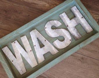 Wash Sign, Bathroom Decor, Laundry Room Decor, Rustic Metal Sign