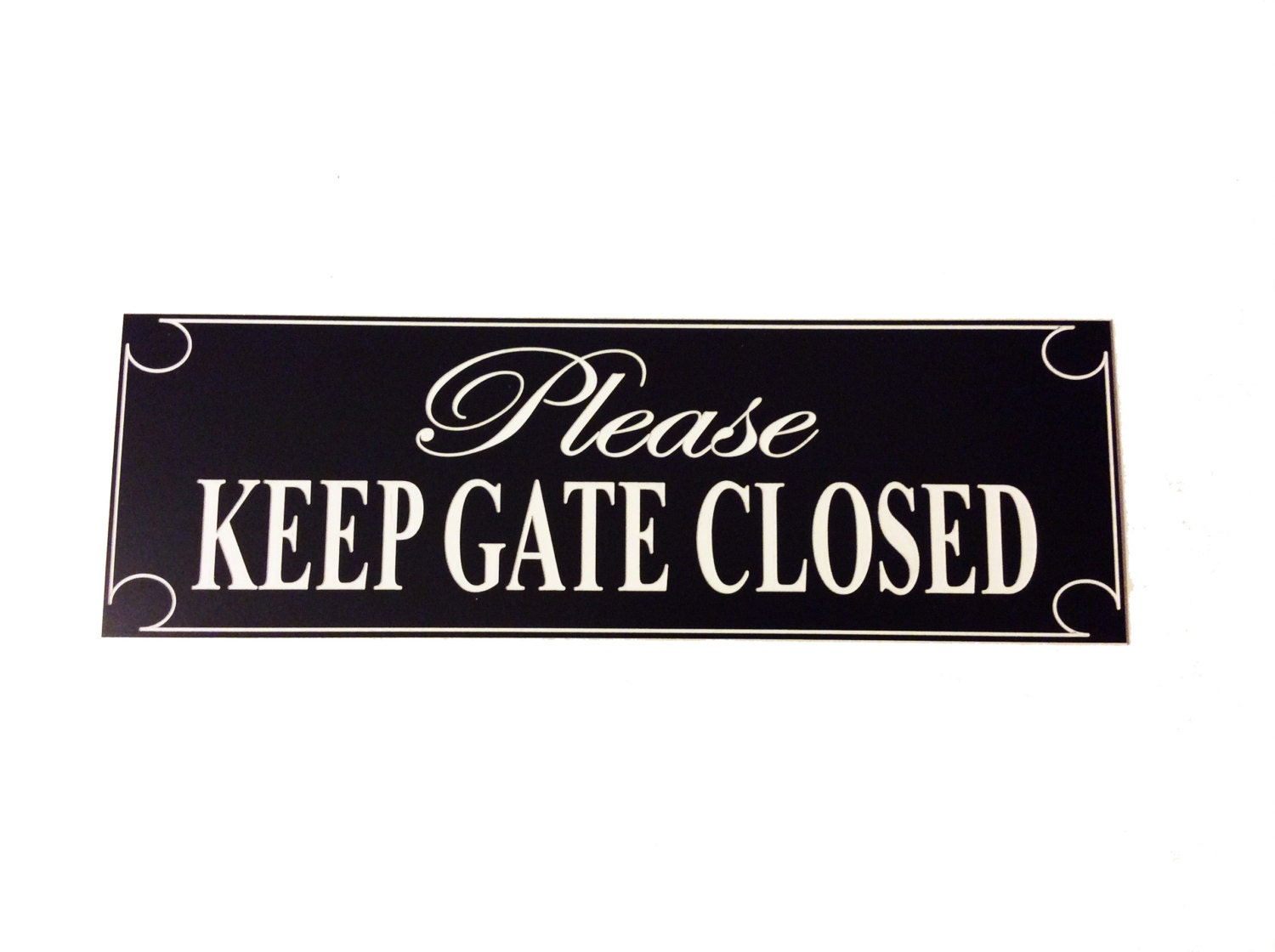Please keep gate closed fence sign