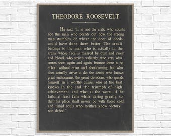 Theodore Roosevelt Quote, Theodore Roosevelt He Said Art Print Poster, The Man In The Arena Speech, Theodore Roosevelt Art Print