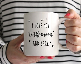 I Love You To The Moon and Back 11oz Mug/Cup - Perfect Valentines Day Gift -  Heart / Love / Stars