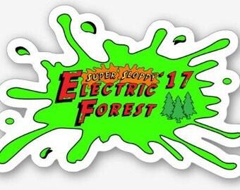 Super sloppy Electric Forest 2017 sticker slap  SCI Bassnectar skrillex 12th planet skrillex STS9 Grateful Dead Disco Biscuits hat art DJ pi