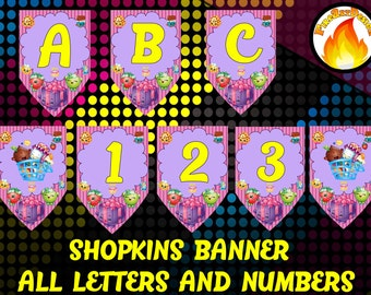 INSTANT DOWNLOAD-Shopkins Inspired Birthday Alphabet banner -Shopkins - Kids Party - All letters and numbers