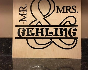 Mr and Mrs. Wood 12X12 Sign