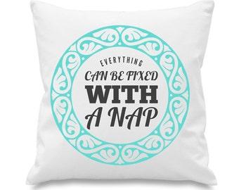 Naps Fix Everything cushion
