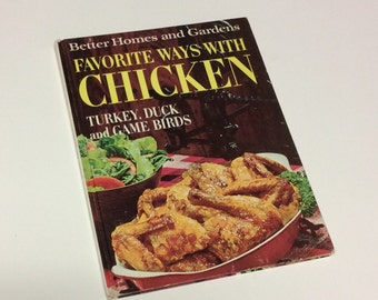 Better Homes and Gardens Cookbook - Favorite Ways with Chicken - Poultry Cookbook - Wild Game Cookbook - Cookbook - Recipes