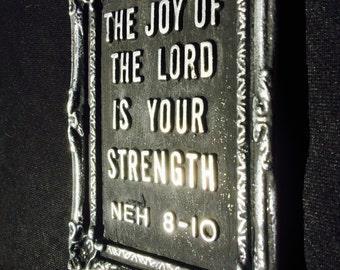 Bible Verse Nehemiah 8:10 Wall Plaque/Desk Ornament/Paper Weight