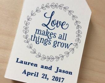Love Makes All Things Grow Favor Tags,Planter Favor Tags,Wedding Favor Tags,Bridal Shower Favor Tags,Custom Favor Tags