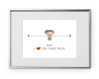 "Printable I love you dad Thiiis Much art wall, boy hand drawn, art print, gift for dad, instant download 8""x10"" fathers wall art, home décor"
