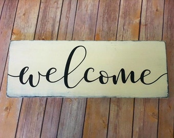 Welcome - Wood Sign - Handpainted - Farmhouse Style - Rustic - Home Decor - Shabby Chic