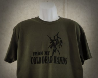 From My Cold Dead Hands (military green)