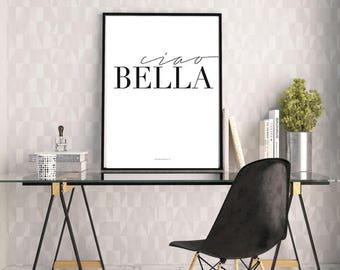 Ciao Bella Print