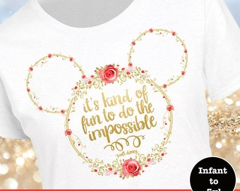 Mickey Head Rose Shirt, Disney Quote Shirt, Walt Disney Quote Shirt, Walt Disney Shirt, Disney Impossible Shirt, Mickey Head Shirt