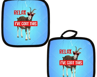 Relax I've Got Goat This Funny All Over Pot Holder (Set of 2)