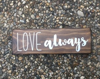 Love Always - wood sign