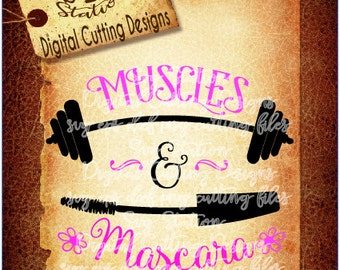 Muscles And Mascara SVG DXF PNG and Eps Instant Download Digital Vector Cut File  Scrapbook Htv Silhouette Cricut
