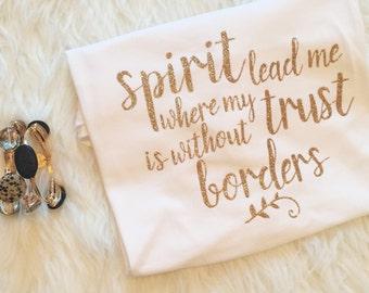 Spirit lead me,  Proverbs 31 Shirt, Christian Shirt, Proverbs 31 Wife, Proverbs 31 wifey, Scripture Shirt, ellyandgrace, christian t shirt