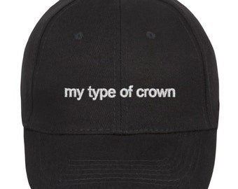 "BLACK Baseball cap ""my type of crown"""