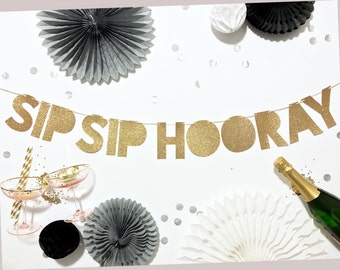 Sip Sip Hooray Banner | Sip Sip Hooray | Engagement Party Banner